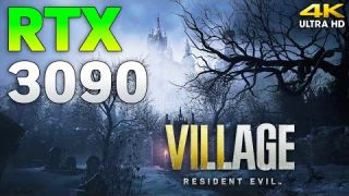 Resident Evil Village : RTX 3090 + i9 11900K l 4K l