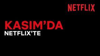 Bu ay Netflix Türkiye'de neler var? | Kasım 2020
