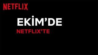 Bu ay Netflix Türkiye'de neler var? | Ekim 2020