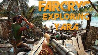 Far Cry 6 - Exploring Yara (New Extended Gameplay)